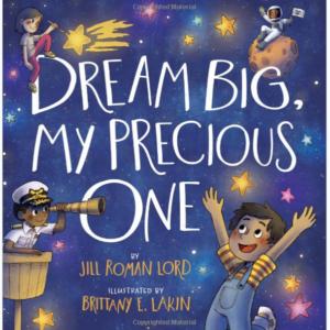 Book Review: Dream Big, My Precious One